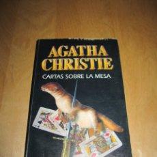 Libros de segunda mano: CARTAS SOBRE LA MESA. AGATHA CHRISTIE. Lote 207978457