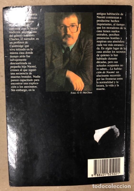 Libros de segunda mano: LA HABITACIÓN DE NAOMI. JONATHAN AYCLIFFE. PLAZA & JANÉS EDITORES 1993 (1ªEDICIÓN). - Foto 7 - 208182711