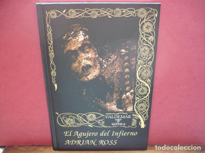 EL AGUJERO DEL INFIERNO. ADRIAN ROSS. EDITORIAL VALDEMAR, 1997. (Libros de segunda mano (posteriores a 1936) - Literatura - Narrativa - Terror, Misterio y Policíaco)