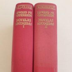 Libros de segunda mano: NOVELAS ESCOGIDAS. EDWARD PH.OPPENHEIM. OBRA COMPLETA 2 TOMOS. AGUILAR (1964) 2ª EDICIÓN!. Lote 208361465