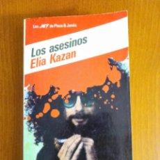 Libros de segunda mano: NOVELA LOS ASESINOS DE ELIA KAZAN. Lote 208886882