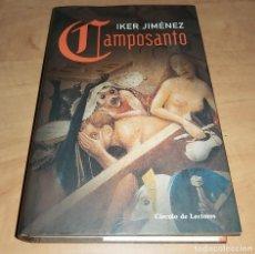 Libros de segunda mano: CAMPOSANTO LIBRO IKER JIMENEZ *CUARTO MILENIO * COMO NUEVO -TERROR- (COMPRA MINIMA 15 EUR). Lote 208983561