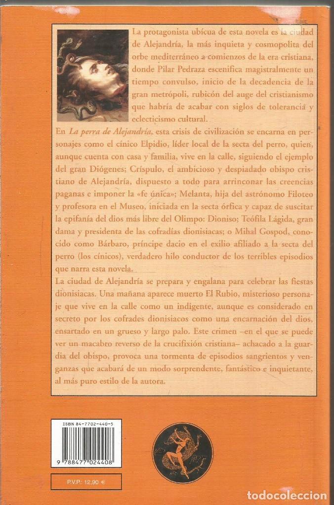 Libros de segunda mano: PILAR PEDRAZA. LA PERRA DE ALEJANDRIA. VALDEMAR GRAN DIOGENES. PRIMERA EDICION - Foto 2 - 209339242