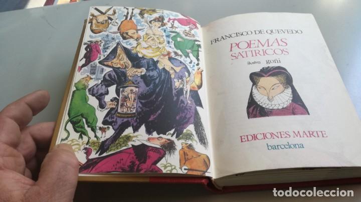 Libros de segunda mano: POEMAS SATIRICOS - FRANCISCO DE QUEVEDO - MARTE EDICIONES -ILUSTRA GOÑI - EDICION NUMERADA - Z603 - Foto 7 - 209617521