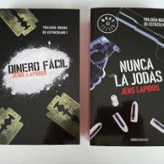 Libros de segunda mano: TRILOGÍA NEGRA DE ESTOCOLMO I Y II: DINERO FÁCIL Y NUNCA LA JODAS, JENS LAPIDIS.. Lote 209796550