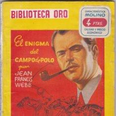 Libros de segunda mano: EL ENIGMA DEL CAMPO DE POLO DE JEAN FRANCIS WEBB. Lote 209953785