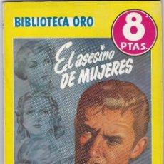 Libros de segunda mano: EL ASESINO DE MUJERES DE ANTHONY GILBERT. Lote 209954183