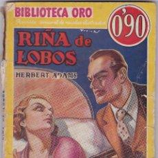 Libros de segunda mano: RIÑA DE LOBOS DE HERBERT ADAMS. Lote 209954592