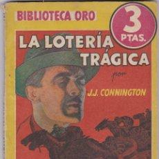 Libros de segunda mano: LA LOTERIA TRAGICA DE J. J. CONNIGYON. Lote 209954815