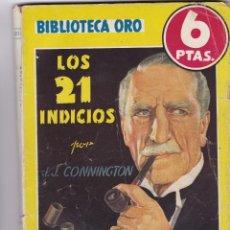 Libros de segunda mano: LOS 21 INDICIOS DE J. J. CONNINGTON. Lote 209954928