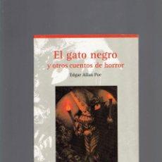 Libros de segunda mano: EL GATO NEGRO Y OTROS CUENTOS DE HORROR POR EDGAR ALLAN POE VICENS VIVES 1 EDICION 1996. Lote 210068935