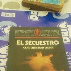 Libros de segunda mano: EL SECUESTRO - GERD CHRISTIAN SEEBER ARGOS VERGARA. Lote 210194217
