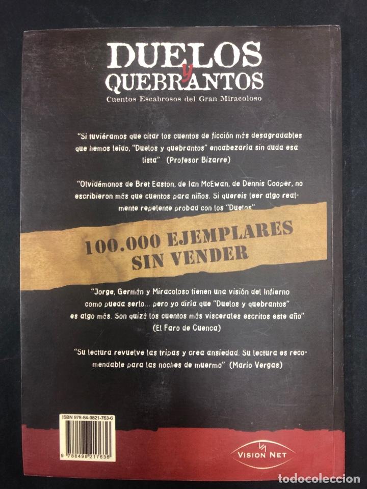 Libros de segunda mano: DUELOS Y QUEBRANTOS . GERMAN COPPINI Y JORGE SAN ROMAN - DEDICATORIA DE COPPINI acepto of - AÑO 2007 - Foto 4 - 210830140