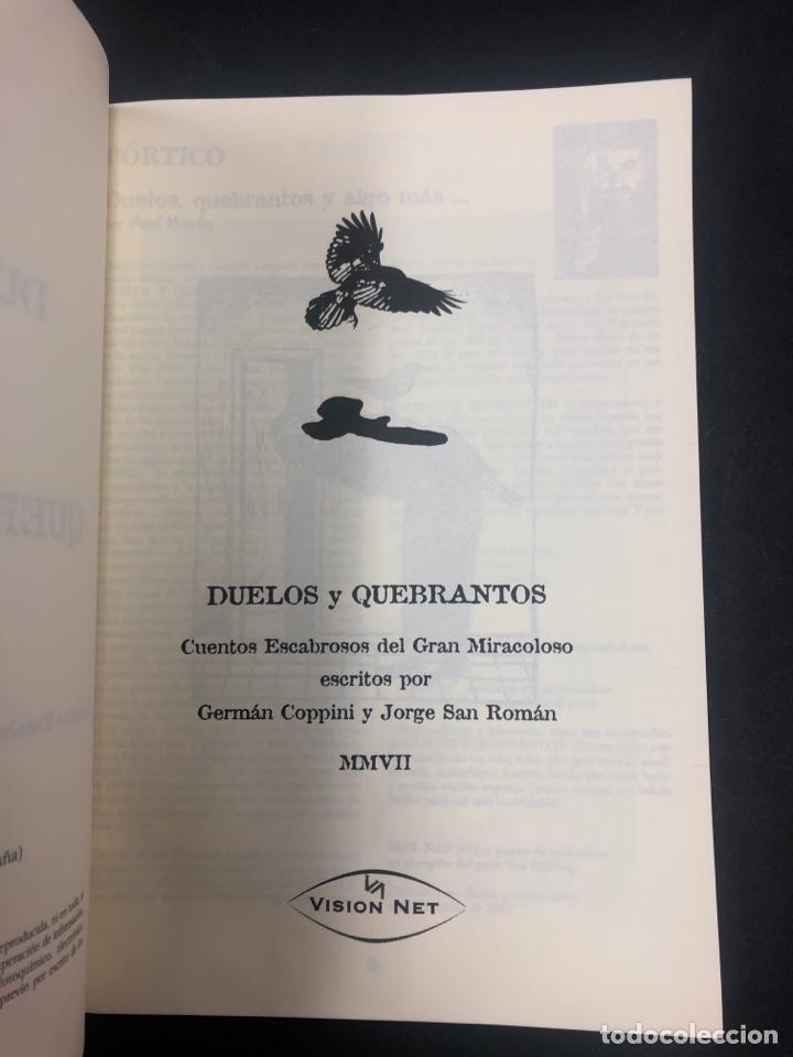 Libros de segunda mano: DUELOS Y QUEBRANTOS . GERMAN COPPINI Y JORGE SAN ROMAN - DEDICATORIA DE COPPINI acepto of - AÑO 2007 - Foto 6 - 210830140