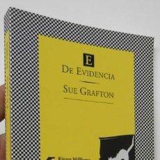 Libros de segunda mano: E DE EVIDENCIA - SUE GRAFTON. Lote 211274820
