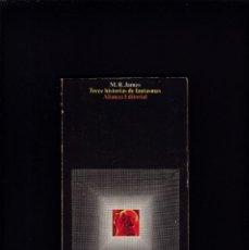 Libros de segunda mano: TRECE HISTORIAS DE FANTASMAS - M. R. JAMES - ALIANZA EDITORIAL 1973. Lote 211409026