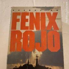 Libros de segunda mano: OPERACIÓN FÉNIX ROJO. LARRY BONN. ED. EMECE. Lote 211439966
