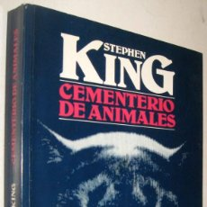 Libros de segunda mano: CEMENTERIO DE ANIMALES - STEPHEN KING. Lote 211676691