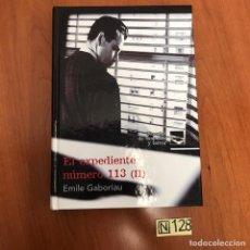 Libros de segunda mano: EL EXPEDIENTE NÚMERO 113. Lote 212041742