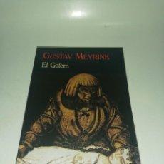 Libros de segunda mano: GUSTAV MEYRINK - EL GOLEM. Lote 212571585