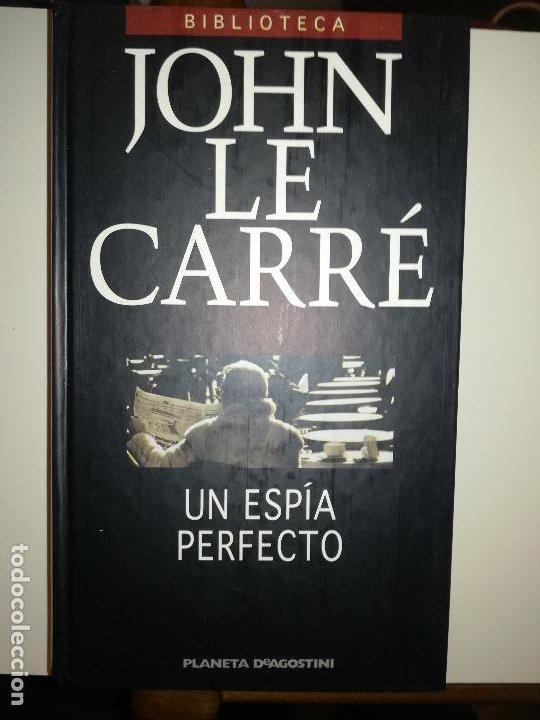 UN ESPIA PERFECTO (JOHN LE CARRE) (PLANETA DE AGOSTINI - 2001) (Libros de segunda mano (posteriores a 1936) - Literatura - Narrativa - Terror, Misterio y Policíaco)
