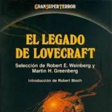 Libros de segunda mano: EL LEGADO DE LOVECRAFT WEIBERG Y GRENBERG. Lote 280130238