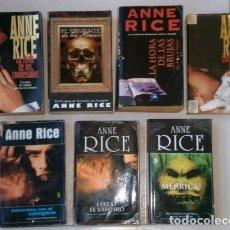Libros de segunda mano: LOTE DE 7 NOVELAS DIFERENTES POR ANNE RICE (VER TÍTULOS Y CARACTERÍSTICAS EN LA DESCRIPCIÓN). Lote 57197750