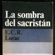 Libros de segunda mano: LA SOMBRA DEL SACRISTÁN (E.C.R. LORAC) ALIANZA EMECÉ 1975. Lote 214494706