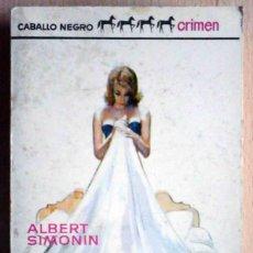 Libros de segunda mano: EL BOTÍN (ALBERT SIMONIN) BRUGUERA 1966. Lote 214573530
