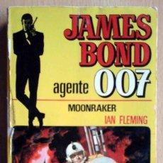 Libros de segunda mano: JAMES BOND 007 MOONRAKER (IAN FLEMING) BRUGUERA 1974. Lote 214576260