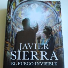 Libros de segunda mano: EL FUEGO INVISIBLE. JAVIER SIERRA. Lote 215021407