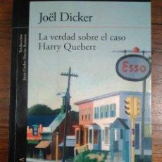 Libros de segunda mano: LA VERDAD SOBRE EL CASO HARRY QUEBERT, DE JOËL DICKER (ED: ALFAGUARA ). Lote 215325865