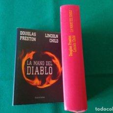 Libros de segunda mano: LA MANO DEL DIABLO - DOUGLAS PRESTON - LINCOLN CHILD - CIRCULO DE LECTORES AÑO 2005. Lote 215488472