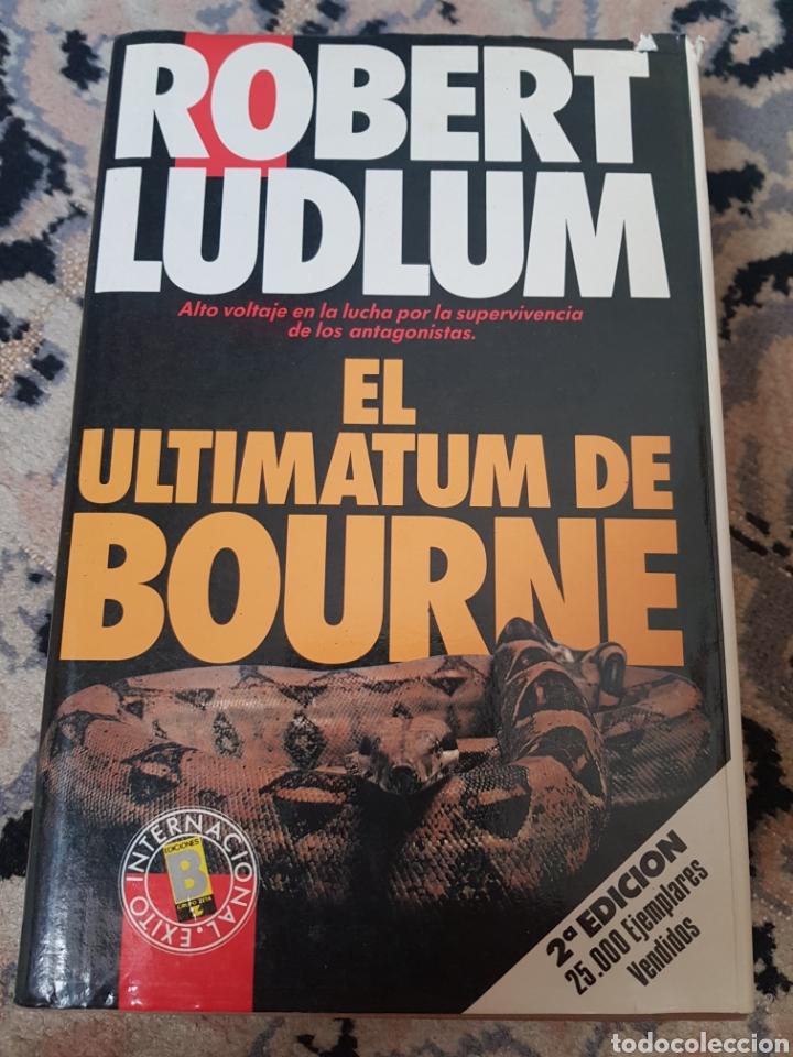 EL ULTIMÁTUM DE BOURNE DE ROBERT LUDLUM (Libros de segunda mano (posteriores a 1936) - Literatura - Narrativa - Terror, Misterio y Policíaco)