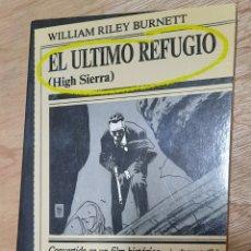 Libri di seconda mano: EL ULTIMO REFUGIO - WILLIAM RILEY BURNETT. Lote 215599292