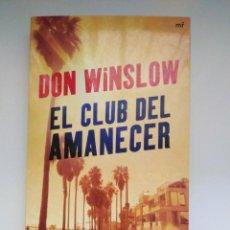 Libros de segunda mano: EL CLUB DEL AMANECER. DON WILSON. Lote 215631361