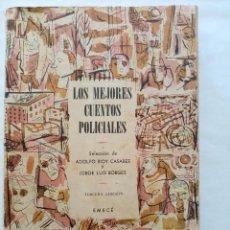Libros de segunda mano: BORGES, BIOY : LOS MEJORES CUENTOS POLICIALES. 1947.. Lote 215710767