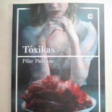 Libros de segunda mano: PILAR PEDRAZA, TOXIKAS, CAZADOR DE RATAS, LIBRO NUEVO DE TERROR. Lote 216706920