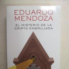 Libros de segunda mano: EDUARDO MENDOZA, EL MISTERIO DE LA CRIPTA EMBRUJADA, BOOKET, LIBRO NUEVO. Lote 216707010