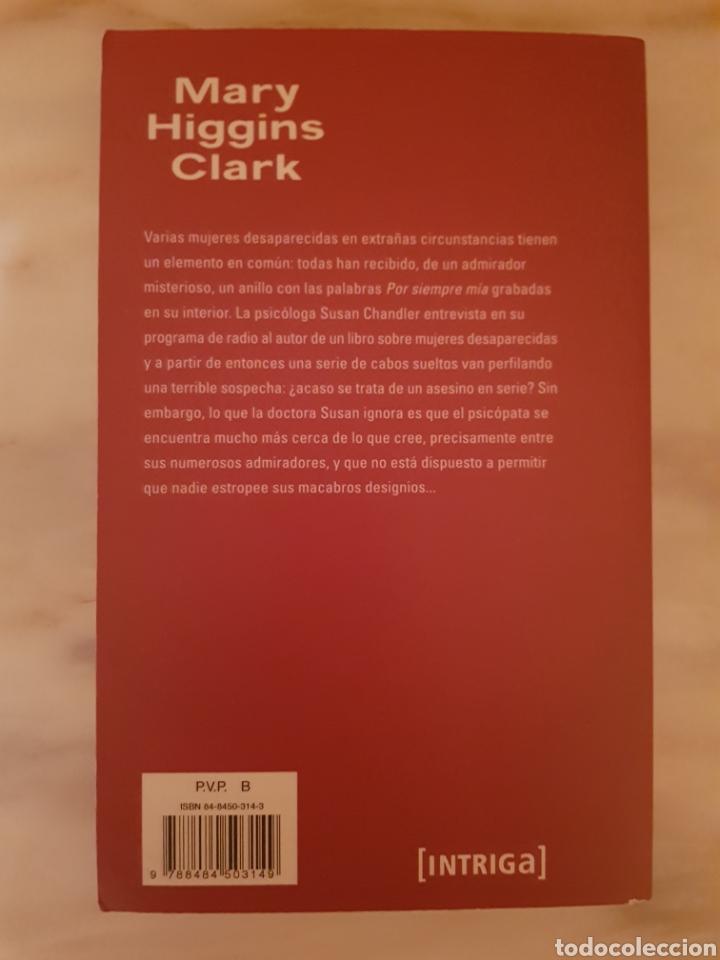 Libros de segunda mano: Por siempre mía de Mary Higgins Clark - Foto 2 - 216819867