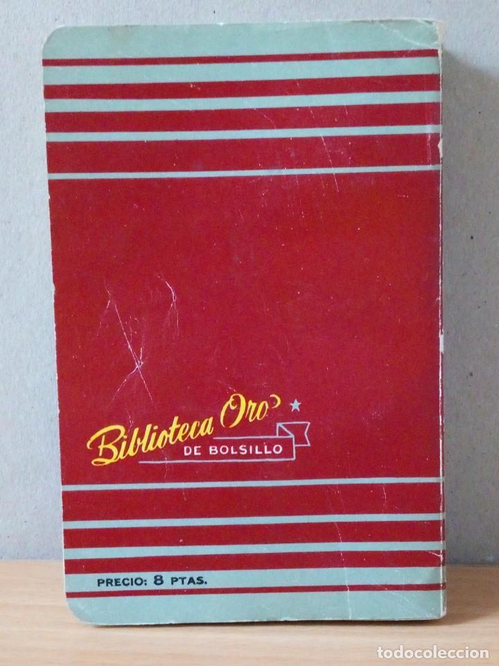Libros de segunda mano: LOTE DE 15 NOVELAS BIBLIOTECA DE ORO DE BOLSILLO DE 1950 A 1956 - Foto 18 - 216877102