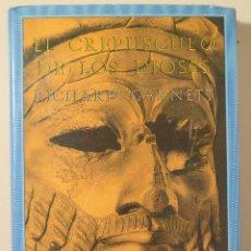 Libros de segunda mano: GARNETT, RICHARD - EL CREPUSCULO DE LOS DIOSES - MADRID 1988 - 1ª ED.. Lote 216911883