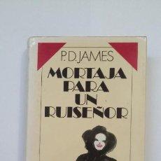 Libros de segunda mano: MORTAJA PARA UN RUISEÑOR. P. D. JAMES. CIRCULO DE LECTORES. TDK513. Lote 217264348