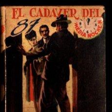 Libros de segunda mano: M. BURTON : EL CADÁVER DEL 87 (MEDIA NOCHE, MÉXICO, S. F.). Lote 217541825