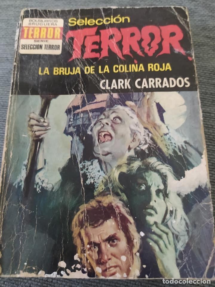 """NOVELAS DE SELECCION TERROR 88 """"LA BRUJA DE LA COLINA ROJA"""", CLARK CARRADOS (Libros de segunda mano (posteriores a 1936) - Literatura - Narrativa - Terror, Misterio y Policíaco)"""