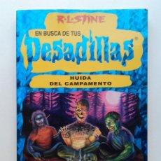 Libros de segunda mano: EN BUSCA DE TUS PESADILLAS Nº 19 - HUIDA DEL CAMPAMENTO - R.L. STINE - LIBRO JUEGO. Lote 218176391