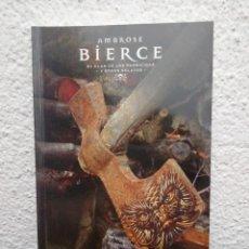 Libros de segunda mano: AMBROSE BIERCE. EL CLAN DE LOS PARRICIDAS Y OTROS RELATOS. COLECCIÓN EL PAÍS. MAESTROS DEL TERROR.. Lote 218475287