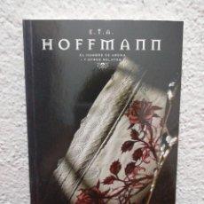 Libros de segunda mano: HOFFMANN. EL HOMBRE DE ARENA Y OTROS RELATOS. COLECCIÓN EL PAÍS. MAESTROS DEL TERROR.. Lote 218475915