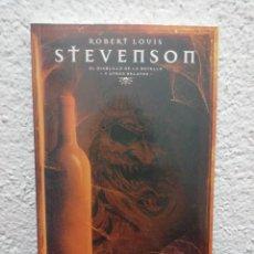 Libros de segunda mano: STEVENSON. EL DIABLILLO DE LA BOTELLA Y OTROS RELATOS. COLECCIÓN EL PAÍS. MAESTROS DEL TERROR.. Lote 218477512