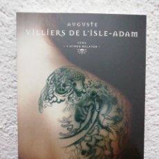 Libros de segunda mano: VILLIERS DE L'ISLE-ADAM. VERA Y OTROS RELATOSY OTROS RELATOS. COL. EL PAÍS. MAESTROS DEL TERROR.. Lote 218477738